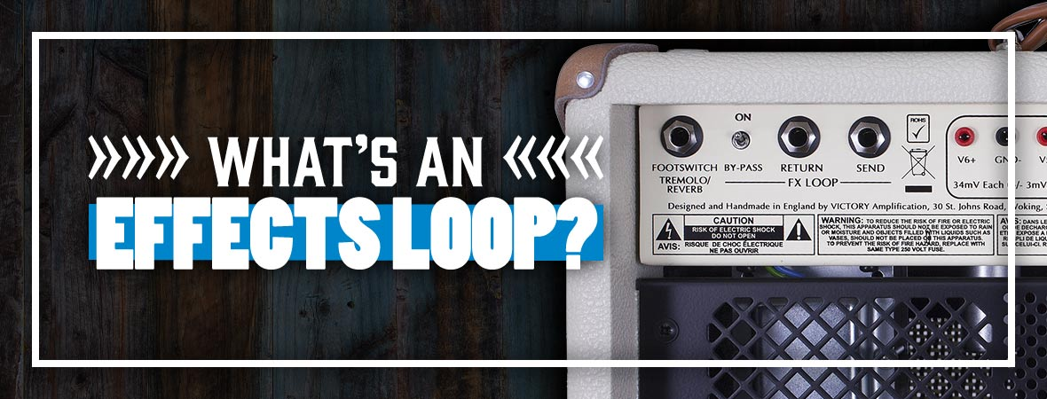 Should I Use A Guitar Amp Effects Loop?