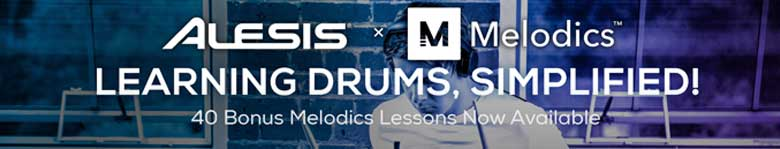 40 Bonus Melodics Drum Lessons available with selected Alesis Drum Kits!