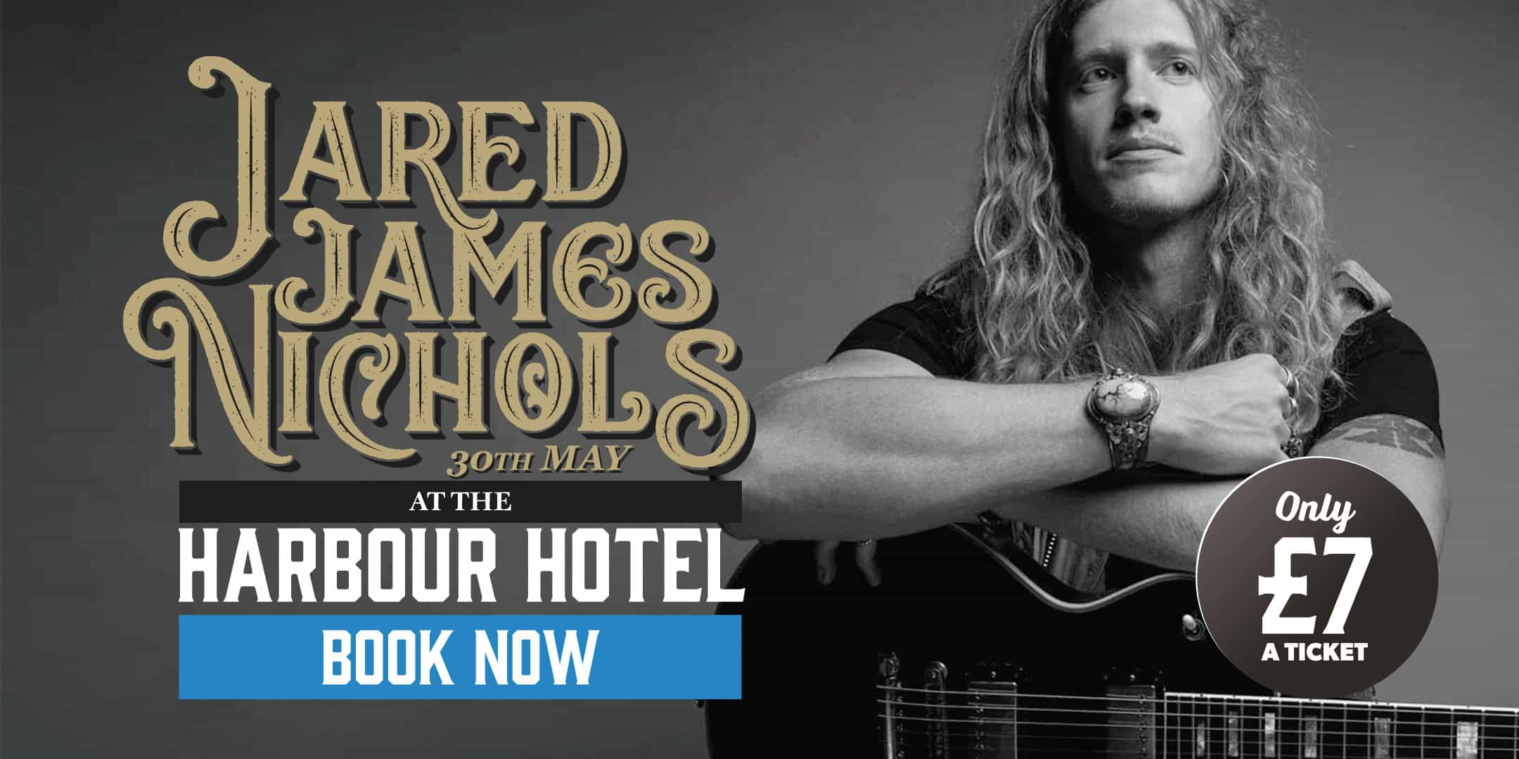 Andertons Music Co. Events - Jared James Nichols at the Harbour Hotel, Guildford