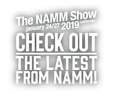 NAMM 2019 at Andertons Music Co.