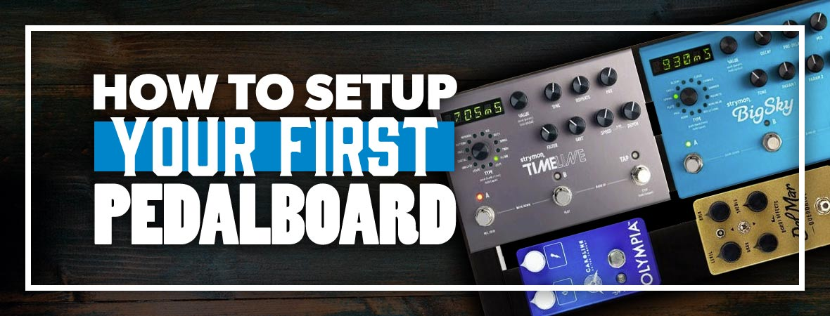 How to set up your first pedalboard!