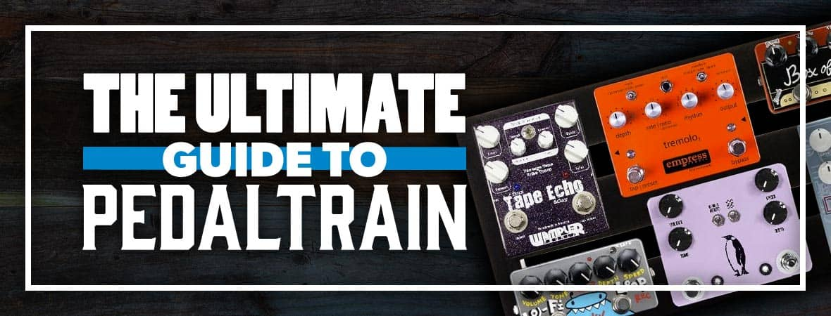 Which pedaltrain is best? Check out our guide now!