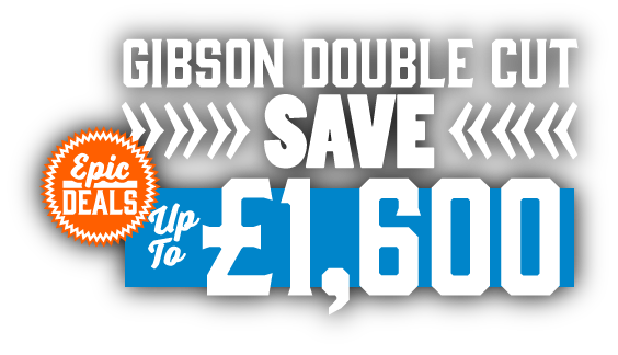 Gibson - Double Cut Epic Deal!
