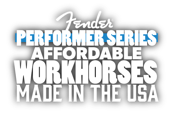 Fender American Performer Series Guitars & Basses