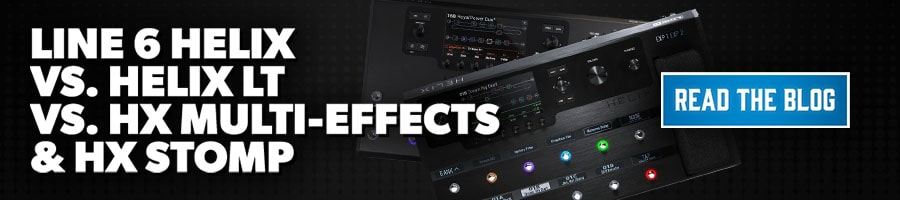Line 6 Helix Helix LT HX Multi-Effects HX Stomp Blog PLP