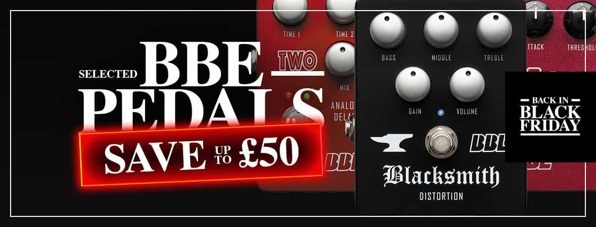 Black Friday Deal - BBE Pedals