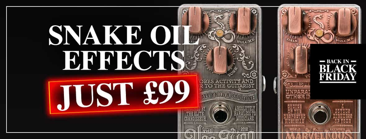 Black Friday Deal - Snake Oil Pedals