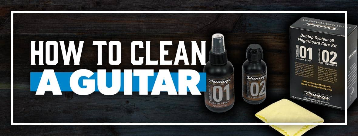 How to clean your guitar - Andertons Music Co.