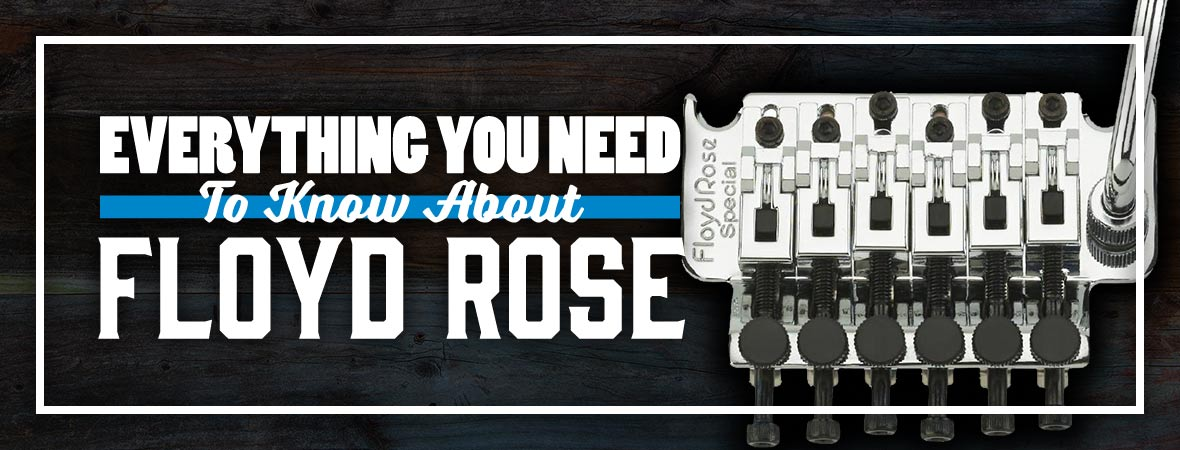 Everything you need to know about the Floyd Rose! - Andertons Music Co.