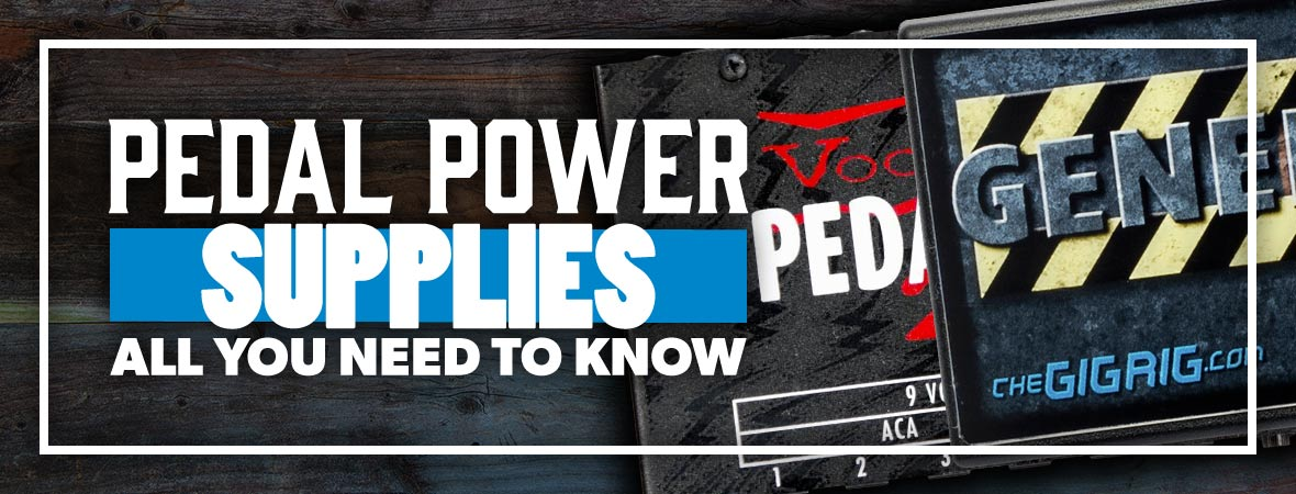 The Ultimate Guide To Pedal Power Supplies
