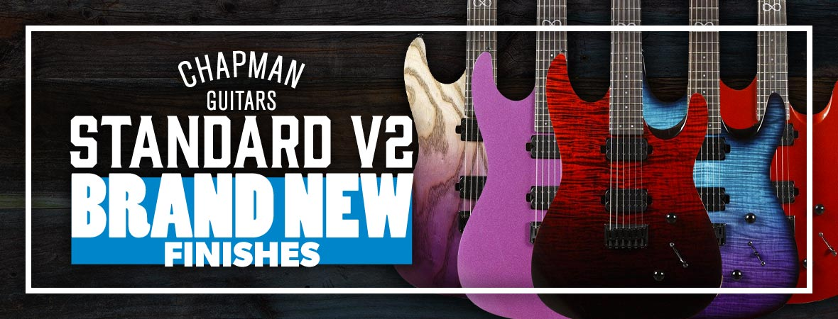 Chapman ML1 Modern Standard New Finishes at Andertons Music Co.