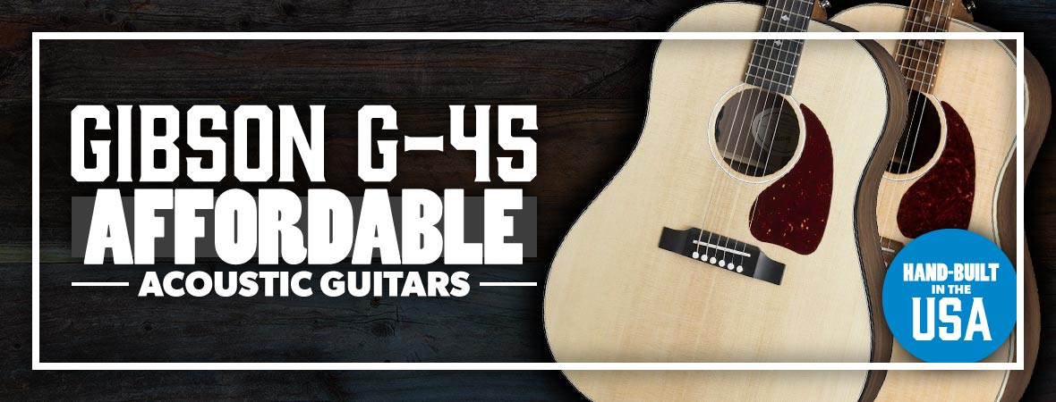 Gibson G-45 Acoustic Guitars at Andertons Music Co.