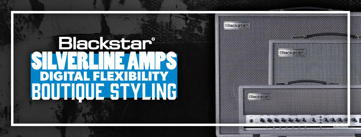 Blackstar Silverline Amps at Andertons Music Co.
