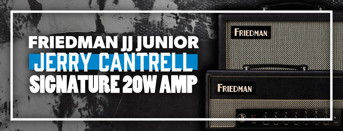 Friedman JJ Junior Jerry Cantrell Signature Amps at Andertons Music Co.