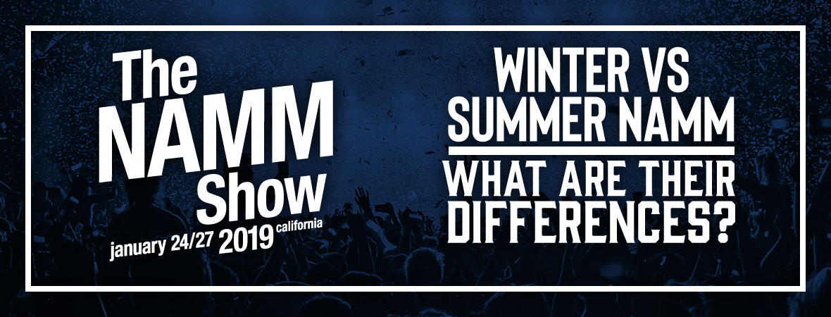 Winter vs. Summer NAMM Show Article at Andertons Music Co.