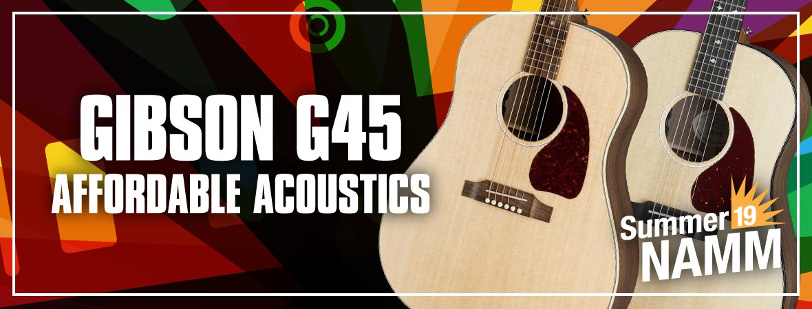 New Gibson G-45 Acoustic Guitars at Summer NAMM 2019