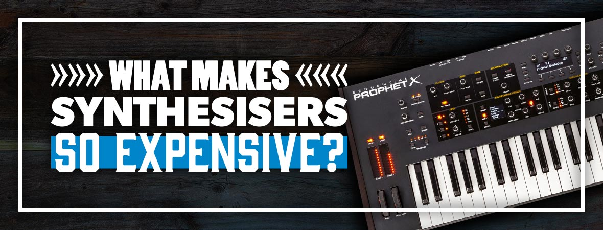 What Makes Synthesisers so Expensive?