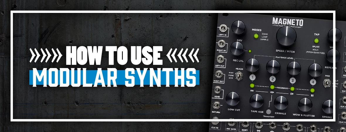 How to Use Modular Synths