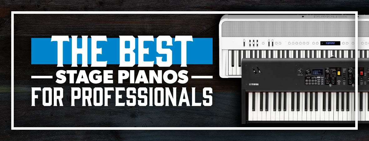 The Best Stage Pianos for Professionals
