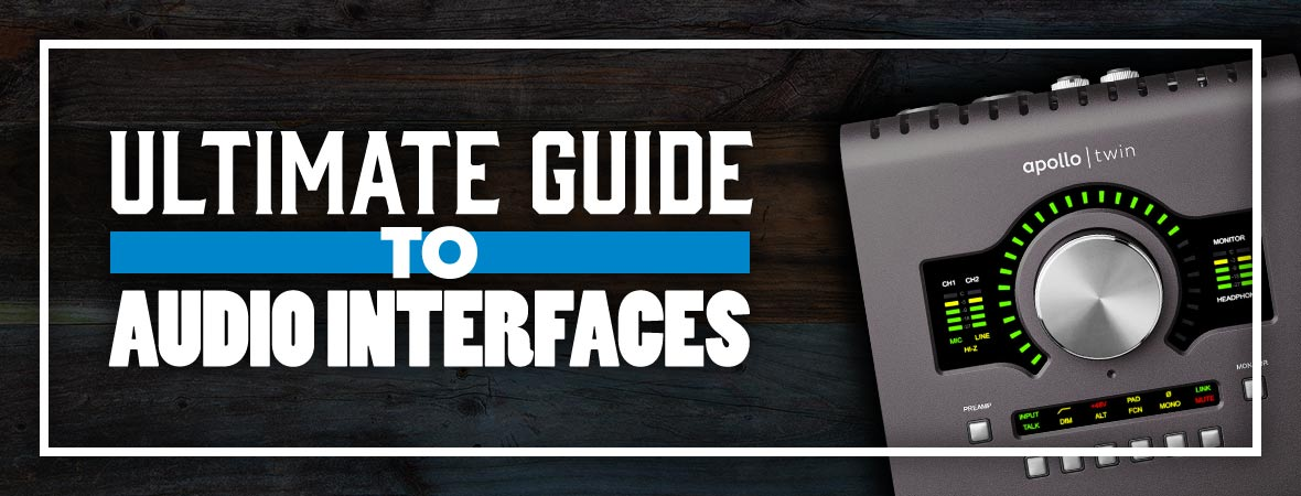 Ultimate Guide to Audio Interfaces
