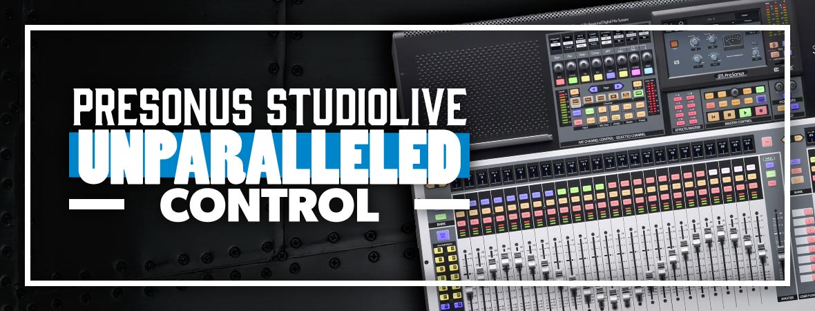 PreSonus StudioLive Mixers at Andertons Music Co.