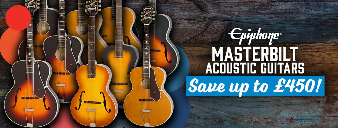 Summer Sale 2018 - up to £450 off Epiphone Masterbilt Acoustics at Andertons Music Co!