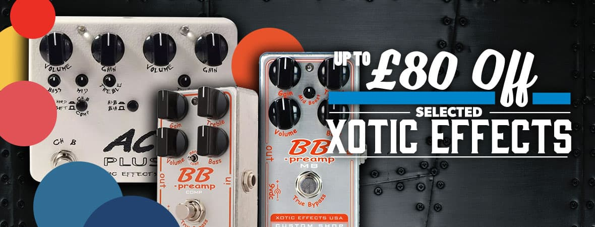 Summer Sale 2018 - Up to £80 off selected Xotic pedals at Andertons Music Co!